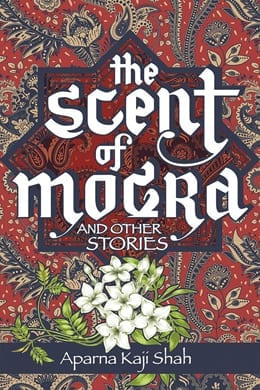 The Scent of Mogra and Other Stories Cover