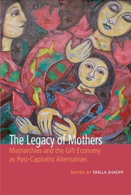 The Legacy of Mothers