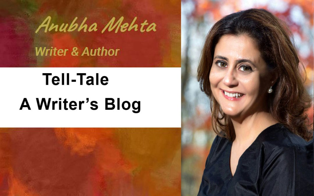 OPEN FOR SUBMISSIONS: Blog: Tell-Tale and A Writer's Blog by Anubha Mehta