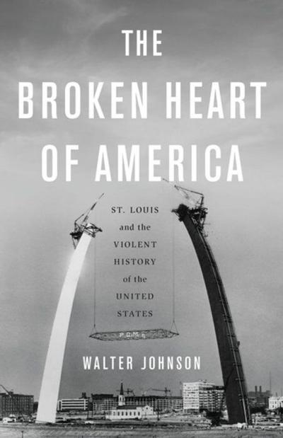 The Broken Heart of America book cover